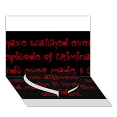 I ve Watched Enough Criminal Minds Heart Bottom 3d Greeting Card (7x5)