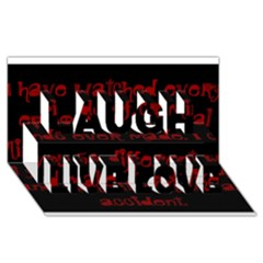 I ve Watched Enough Criminal Minds Laugh Live Love 3D Greeting Card (8x4)
