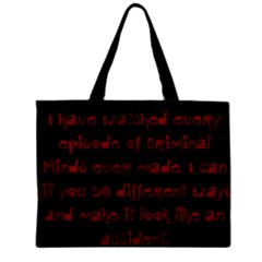 I ve Watched Enough Criminal Minds Zipper Tiny Tote Bags