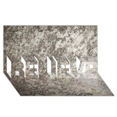 Weathered Grey Stone Believe 3d Greeting Card (8x4)