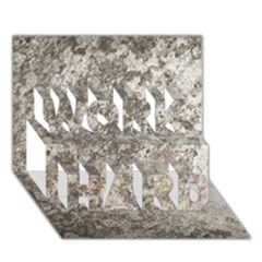 WEATHERED GREY STONE WORK HARD 3D Greeting Card (7x5)