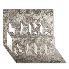 WEATHERED GREY STONE TAKE CARE 3D Greeting Card (7x5)