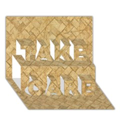 Tan Diamond Brick Take Care 3d Greeting Card (7x5)