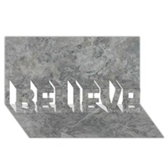SILVER TRAVERTINE BELIEVE 3D Greeting Card (8x4)