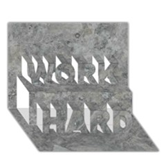 SILVER TRAVERTINE WORK HARD 3D Greeting Card (7x5)