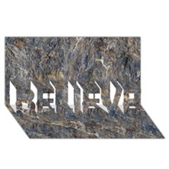Rusty Stone Believe 3d Greeting Card (8x4)