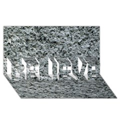 ROUGH GREY STONE BELIEVE 3D Greeting Card (8x4)