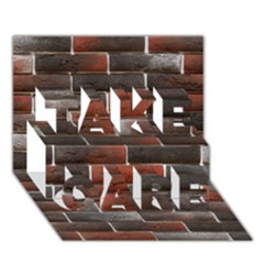 RED AND BLACK BRICK WALL TAKE CARE 3D Greeting Card (7x5)