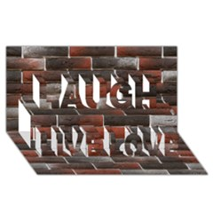 RED AND BLACK BRICK WALL Laugh Live Love 3D Greeting Card (8x4)