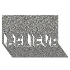 GREY MARBLE BELIEVE 3D Greeting Card (8x4)