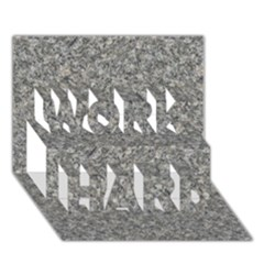 GREY MARBLE WORK HARD 3D Greeting Card (7x5)
