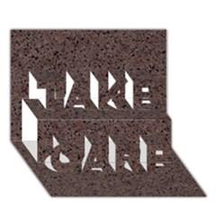 Granite Red Brown Take Care 3d Greeting Card (7x5)