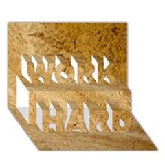 Granite Brown 2 Work Hard 3d Greeting Card (7x5)