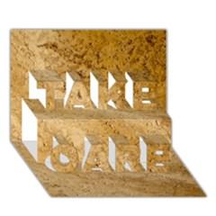 Granite Brown 2 Take Care 3d Greeting Card (7x5)