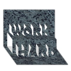 Granite Blue Black 2 Work Hard 3d Greeting Card (7x5)