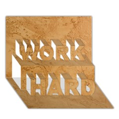 Faux Stone Work Hard 3d Greeting Card (7x5)