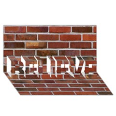 Colorful Brick Wall Believe 3d Greeting Card (8x4)