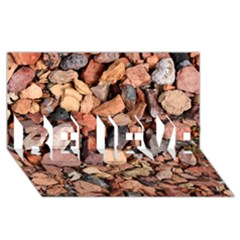 Colored Rocks Believe 3d Greeting Card (8x4)