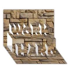 Block Wall 1 Work Hard 3d Greeting Card (7x5)