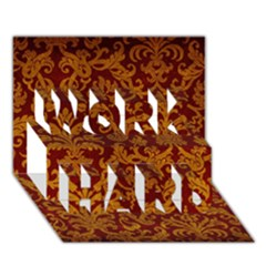 Royal Red And Gold Work Hard 3d Greeting Card (7x5)
