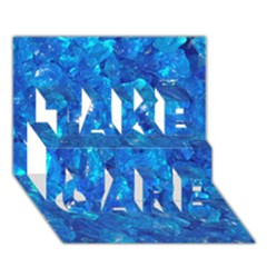 Turquoise Glass Take Care 3d Greeting Card (7x5)