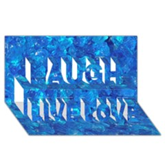 TURQUOISE GLASS Laugh Live Love 3D Greeting Card (8x4)