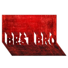 Shades Of Red Best Bro 3d Greeting Card (8x4)
