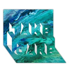 Shades Of Blue Take Care 3d Greeting Card (7x5)