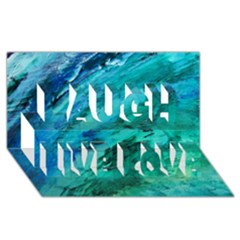 Shades Of Blue Laugh Live Love 3d Greeting Card (8x4)