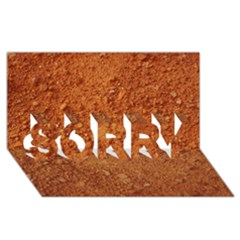Orange Clay Dirt Sorry 3d Greeting Card (8x4)