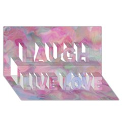 Soft Floral Pink Laugh Live Love 3d Greeting Card (8x4)