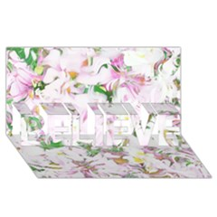 Soft Floral, Spring Believe 3d Greeting Card (8x4)