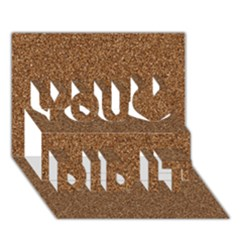 Dark Brown Sand Texture You Did It 3d Greeting Card (7x5)
