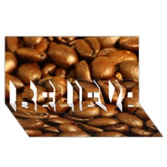 Chocolate Coffee Beans Believe 3d Greeting Card (8x4)
