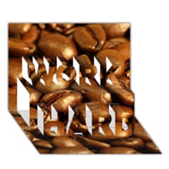 Chocolate Coffee Beans Work Hard 3d Greeting Card (7x5)