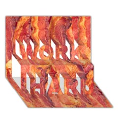 Bacon Work Hard 3d Greeting Card (7x5)