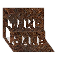 Rusty Metal Pattern Take Care 3d Greeting Card (7x5)