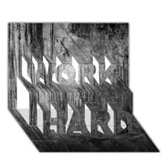 Grunge Metal Night Work Hard 3d Greeting Card (7x5)