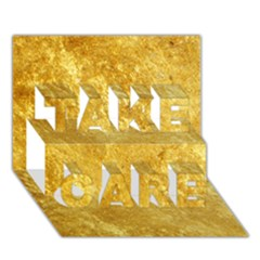 Gold Take Care 3d Greeting Card (7x5)