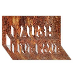 Flaky Rusting Metal Laugh Live Love 3d Greeting Card (8x4)