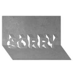 GREY SUEDE SORRY 3D Greeting Card (8x4)