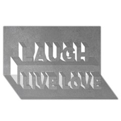 GREY SUEDE Laugh Live Love 3D Greeting Card (8x4)