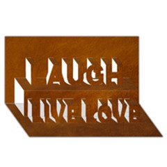 Brushed Suede Texture Laugh Live Love 3d Greeting Card (8x4)
