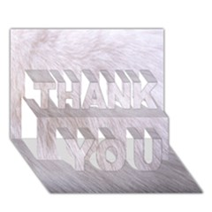 Rabbit Fur Thank You 3d Greeting Card (7x5)