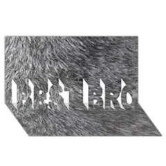Grey Wolf Fur Best Bro 3d Greeting Card (8x4)