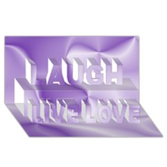 Colors In Motion, Lilac Laugh Live Love 3d Greeting Card (8x4)