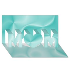 Colors In Motion,teal MOM 3D Greeting Card (8x4)