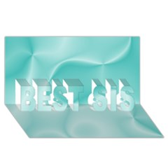 Colors In Motion,teal Best Sis 3d Greeting Card (8x4)