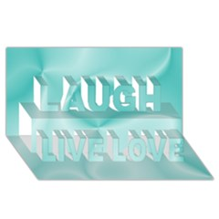 Colors In Motion,teal Laugh Live Love 3d Greeting Card (8x4)