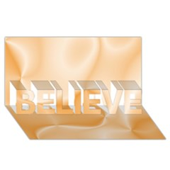 Colors In Motion,peach Believe 3d Greeting Card (8x4)